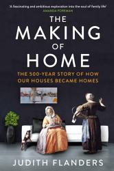 The Making Of Home Book PDF