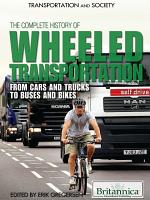 The Complete History of Wheeled Transportation PDF