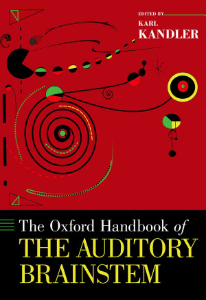 The Oxford Handbook of the Auditory Brainstem PDF