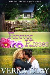 Forever Kisses Book 7 Of Romance On The Ranch Series Book PDF