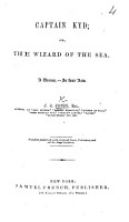 Captain Kyd  Or  The Wizard of the Sea PDF