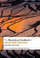 The Bloomsbury Handbook of Discourse Analysis PDF
