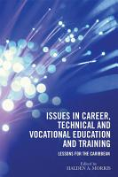 Issues in Career  Technical and Vocational Education and Training PDF