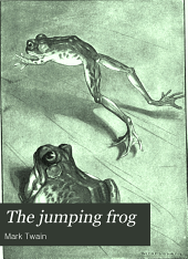 The Jumping Frog: In English, Then in French, Then Clawed Back Into a Civilized Language Once More by Patient, Unremunerated Toil