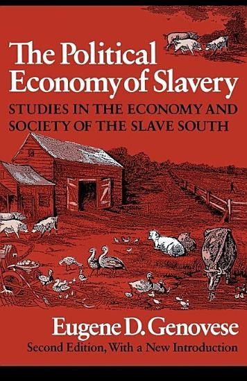 The Political Economy of Slavery PDF