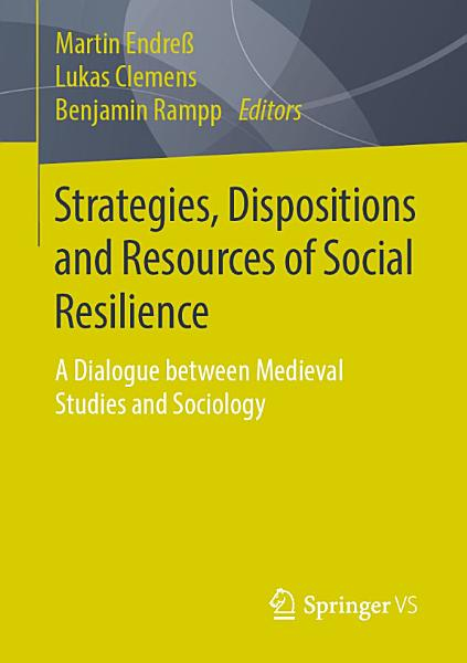 Strategies, Dispositions and Resources of Social Resilience