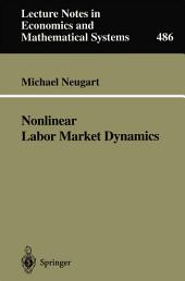 Nonlinear Labor Market Dynamics