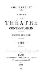 Notes sur le théatre contemporain, 1888-89: sér. 1890