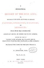 A Biographical History of the Fine Arts