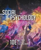 Social Psychology: Edition 10