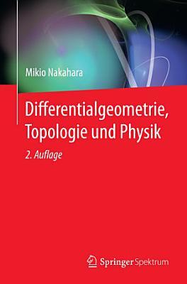 Differentialgeometrie  Topologie und Physik PDF