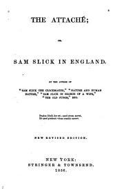 The attaché: or Sam Slick in England