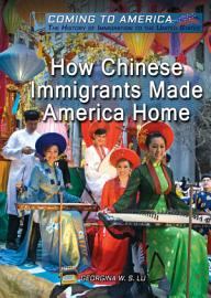 How Chinese Immigrants Made America Home PDF