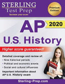 Sterling Test Prep Ap U S History Complete Content Review For Ap Us History Exam Book PDF