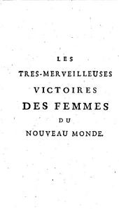 Les Tres-merveilleuses victoires des femmes du nouveau monde... A la fin est adjoustée: La Doctrine du Siècle doré... par Guillaume Postel
