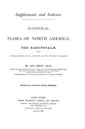 Synoptical Flora of North America: The Gamopetalae, Being a Second Edition of Vol I Part II, and Vol II Part I, Collected