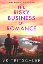 The Risky Business of Romance