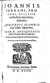 Pro Vera Ecclesiae catholicae autoritate defensio: Adversus Joannis Hayi disputationes