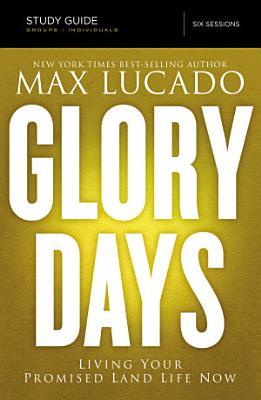 Glory Days Study Guide