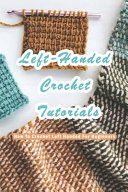 Left-Handed Crochet Tutorials