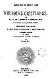 Ejercicio de perfección y virtudes cristianas, 3