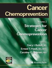 Cancer Chemoprevention: Volume 2: Strategies for Cancer Chemoprevention