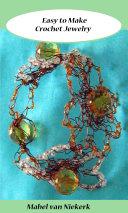 Easy To Make Crochet Jewelry