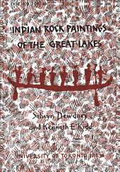 Indian Rock Paintings of the Great Lakes