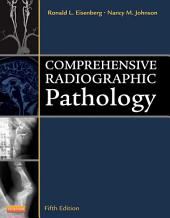 Comprehensive Radiographic Pathology - E-Book: Edition 5