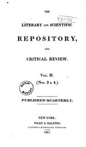 The Literary and Scientific Repository, and Critical Review: Volume 2