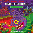 Download Dungeons   Dragons Adventures Outlined Coloring Book Book