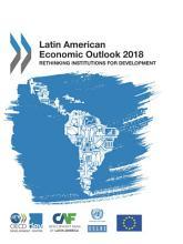 Latin American Economic Outlook 2018 Rethinking Institutions for Development PDF