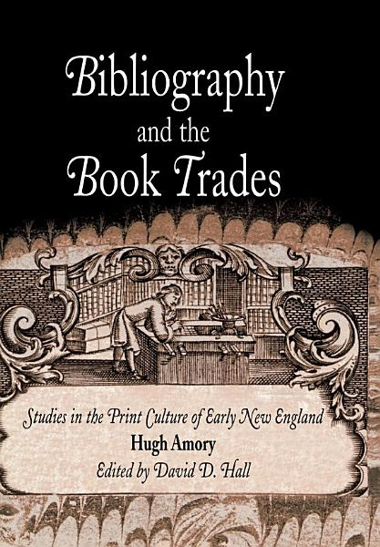 Download Bibliography and the Book Trades Book