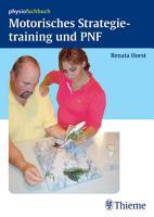 Motorisches Strategietraining und PNF PDF