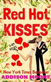 Red Hot Kisses (3:AM Kisses 15)