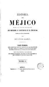 Historia de Mejico desde los primeros movimientos que prepararon su independencia en el ano de 1808 hasta la epoca presente. Tom 1-5. - Mejico, Lara 1849-1852: Volúmenes 1-5