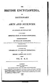 The British encyclopedia, or, Dictionary of arts and sciences: Volume 2