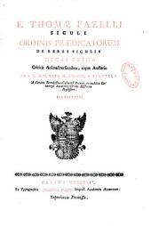 F. Thomae Fazelli... De rebus Siculis decas prima [- decadis secundae], criticis animadversionibus atque auctario ab... Vito M. Amico & Statella illustrata