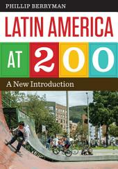 Latin America at 200: A New Introduction