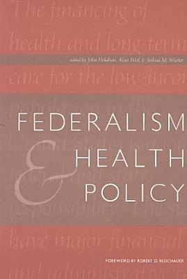 Federalism and Health Policy