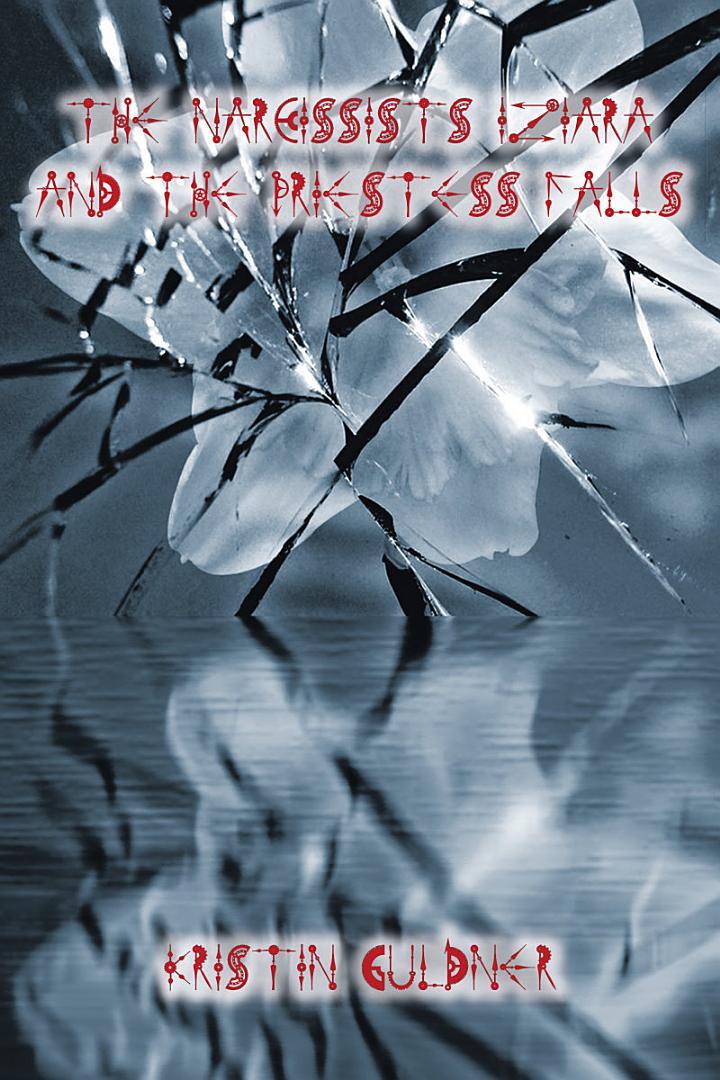 The Narcissists Iziara and the Priestess Falls