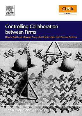 Controlling Collaboration between Firms
