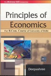 Principles Of Economics (For Delhi University B.Com Pass Course)