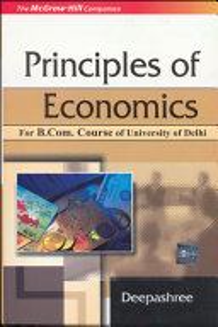 Principles Of Economics  For Delhi University B Com Pass Course  Book