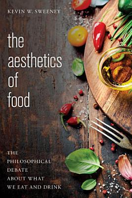 The Aesthetics of Food