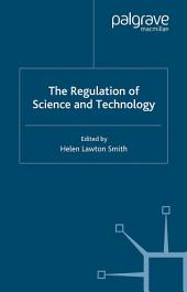 The Regulation of Science and Technology