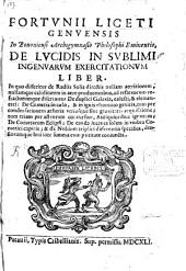 De lucidis in sublimi ingenuarum exercitationum liber