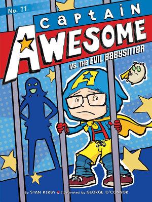 Captain Awesome vs  the Evil Babysitter
