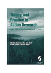Theory and Practice in Action Research: some international perspectives