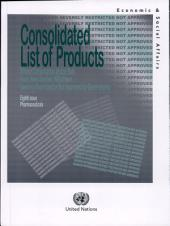 Consolidated List of Products Whose Consumption And/or Sale Have Been Banned, Withdrawn, Severely Restricted Or Not Approved by Governments
